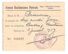 Reçu De Cotisation Sport Pétanque Des JOYEUX BOULOMANES HYEROIS , Hyères, Var, Avec Cachet Illustré Boules, 1959, TB - Sports & Tourisme