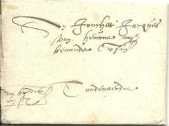 Vouwbrief Van 8 April 1578 Van ? Naar Oudenaarde Met Aanduiding 'den Boden Syn Pr' (de Bode Moet Nog Betaald Worden) - 1598-1621 (Onafhankelijke Nederlanden)