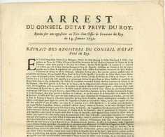 ARREST Du Conseil D'etat Prive Du Roy 1732 Rendu Sur Une Opposition Au Titre D'un Office De Secretaire Du Roy - Gesetze & Erlasse