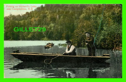 CAMPBELTON, NEW BRUNSWICK - FISHING ON RICHARD'S LAKE - ANIMATED -  TRAVEL IN 1913 - THE VALENTINE & SONS - - Nouveau-Brunswick