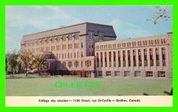 QUÉBEC - COLLÈGE DES JÉSUITES, RUE ST-CYRILLE - - Québec - La Cité