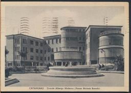 °°° 2320 - CATANZARO - GRANDE ALBERGO MODERNO (PIAZZA MICHELE BIANCHI) 1941 °°° - Catanzaro