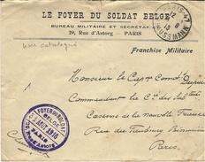 """1916- Enveloppe à En-tête """" Le Foyer Du Soldat Belge """"  à Paris + Cachet Correspondant  - SUPERBE - Belgisch Leger"""