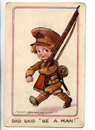 """C 19586   -   Fred Spurgin  -  Enfant  -  Petit Soldat  -  Dad Said """"Be A Man""""  -  Uniforme, Fusil, Paquetage....... - Spurgin, Fred"""