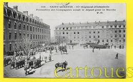 CPA 02 SAINT QUENTIN 87eme REGIMENT D INFANTERIE 1905 ( Voyagée ) - Saint Quentin