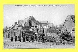 CPA 80 CORBIE (ar. Amiens) Rue Du 4 Septembre -Maison Blique, Bombardée Par Avion (animée) N°50 - Corbie