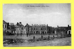CPA 80 CORBIE (ar. Amiens)  Place Thiers Après Le Bombardement (animée) N°34 - Corbie