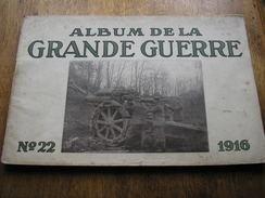 ALBUM DE LA GRANDE GUERRE,n°22 De 1916,édition De Berlin,pour Territoires Occupés - 1914-18