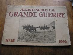 ALBUM DE LA GRANDE GUERRE,n°12 De 1916,édition De Berlin,pour Territoires Occupés - 1914-18