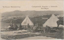 CAMPEMENT ANGLAIS A ZEITENLIK (SALONIQUE) - Grecia