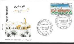 1967 ALGERIE PREMIER JOUR POSTE AERIENNE - Algeria (1962-...)