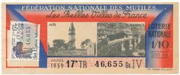 LOTERIE NATIONALE - Mutilés, Belles Villes De France, 1959 - Billetes De Lotería