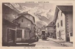 CHAMONIX MONT BLANC RUE NATIONALE ET LE MONT BLANC - Chamonix-Mont-Blanc