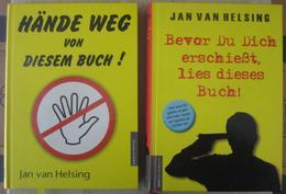 Jan Van Helsing - Hände Weg Von Diesem Buch! / Bevor Du Dich Erschießt Lies Dieses Buch!  Ama Deus Verlag 2004 / 2015 - Bücher, Zeitschriften, Comics