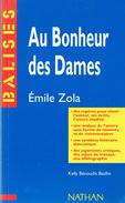 Au Bonheur Des Dames D'Emile Zola (Résumé Analyse Personnages Biographie De L'auteur Jugement Bibliographie Etc.) - Livres, BD, Revues