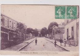 Val De  Marne :  CHAMPIGNY  Sur  Marne : La  Rue  Dupertuis  Et La  Poste - Champigny Sur Marne