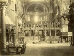 Italie Venise Venezia Basilique Cathédrale Saint-Marc San Marco Interieur Ancienne Photo 1875