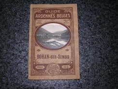 Guide Des Ardennes Belges BOHAN SUR SEMOIS Cosyn Régionalisme Membre Orchimont Seigneurie Tabac Clouterie