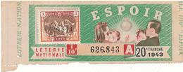 LOTERIE NATIONALE - Espoir, 1943 - Billetes De Lotería
