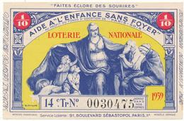 LOTERIE NATIONALE - Aide à L'Enfance Sans Foyer 1939 - Billetes De Lotería