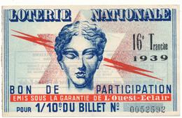 LOTERIE NATIONALE - Bon De Participation, Ouest Eclair, 1939 - Billetes De Lotería