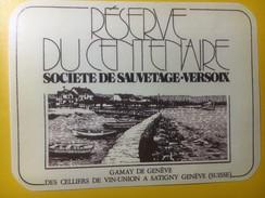 3746 - Réserve Du Centenaire Société De Sauvetage Versoix  Gamay De Genève - Bateaux à Voile & Voiliers