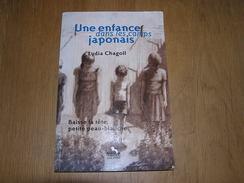 UNE ENFANCE DANS LES CAMPS JAPONAIS Lydia Chagoll Guerre 40 45 Japon Colonie Hollandaise Bruxelles Camp Concentration - Guerre 1939-45
