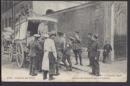 """FR - CPA 249 - Guerre De 1914  """" Arrivée De Bléssés Anglais à Amiens - Ed. L. Courcier Paris - - War 1914-18"""
