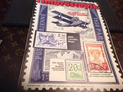 Timbroscopie 1985  Les Débuts Aériens 82 Page - Magazines