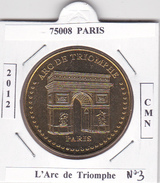 75008  PARIS - ARC DE TRIOMPHE  N°3  - 2012 - 2012