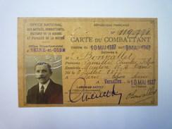 CARTE Du COMBATTANT  1937  X - Vieux Papiers