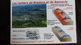 CPM LES ROCHERS DE BREDONS ET DE BONNEVIE CANTAL VOLCANS DU MASSIF CENTRAL EXPLICATIONS FORMATION  LACS DE LAVE ERODES - Francia