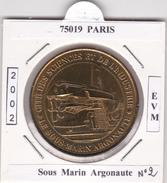 75019  PARIS -   LA  CITE DES SCIENCES  N°2  -  LE SOUS MARIN   ARGONAUTE  -  2002 - 2002