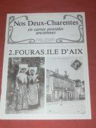 CHARENTES EN CPA N° 10  /1900   FOURAS ET ILE D AIX  /  ENVIRONS SAINTES ROYAN COGNAC ROCHEFORT LA ROCHELLE - Poitou-Charentes