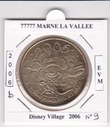 77  SEINE ET MARNE  -  MARNE LA VALLEE -  DISNEY N°9 - MICKEY  2006  -  2006 - 2006