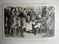 HISTOIRE - Napoléon Signe Son Abdication à Fontainebleau, 4 Avril 1814 - Geschiedenis