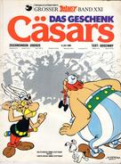 BANDE DESSINEE  ASTERIX  BAND XXI  Das Geschenk  Casars  ANNEE 1974 - Livres, BD, Revues