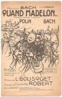 Petit Format - Quand Madelon... - Paroles Louis Bousquet, Musique Camille Robert - Créée Par Bach - Ill. Léon Pousthomis - Scores & Partitions