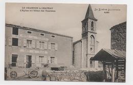 48 LOZERE - LE CHAMBON LE CHATEAU L'Eglise Et L'hôtel Des Touristes - Frankrijk