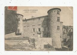 Cp , 07 , VOGUE , Le Château , Voyagée 1908 - Other Municipalities