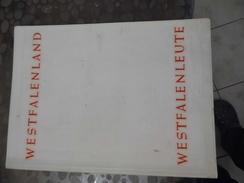 Livre Sur Westfalenland - Allemagne Höfer, Westfalenland Westfalenleute, 50 J. Landesverkehrsverband Westfalen, 1957 - Livres, BD, Revues