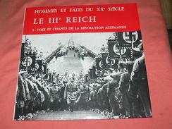 """MILITARIA / GUERRE WWII /   FAITS DU XX SIECLE / LE III REICH """" VOIX ET CHANTS DE LA REVOLUTION ALLEMANDE """" EDIT SERP - Vinyles"""