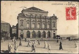 Constantine 1908 Le Théâtre Algérie - Constantine