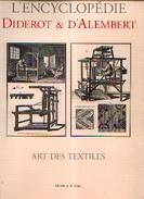 «Art Des Textiles » (Encyclopédie Diderot Et D'Alembert) - Ed. Mame, Tours (2002) - Littérature
