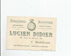 MARSEILLE (13) CARTE DE VISITE ANCIENNE DE L'HORLOGERIE BIJOUTERIE LUCIEN DIDIER 45 RUE DE ROME - Visiting Cards