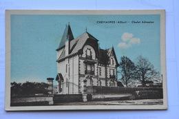 CHEVAGNES-chalet Advenier - Autres Communes