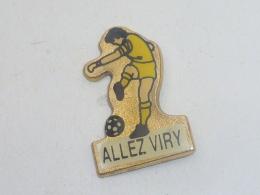 Pin's FOOTBALL, ALLEZ VIRY - Football