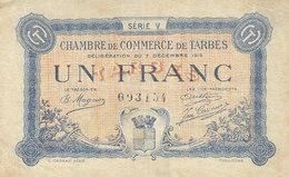 Billet 1 Franc 1 F Chambre De Commerce De Tarbes 1919 Série V - Chambre De Commerce