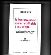 OSWALD  WIRTH - La Franc-Maçonnerie Rendue Intelligible à Ses Adeptes . Le Compagnon   - Ed Dervy - Libri, Riviste, Fumetti