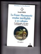 OSWALD  WIRTH - La Franc-Maçonnerie Rendue Intelligible à Ses Adeptes . Le  Maître   - Ed Dervy - Libri, Riviste, Fumetti